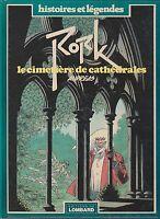 ANDREAS. RorK 3. Le Cimetière des Cathédrales. Lombard 1988 - EO -