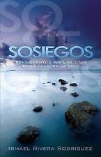 Sosiegos: Pensamientos para meditar en la palabra de Dios Spanish Edition