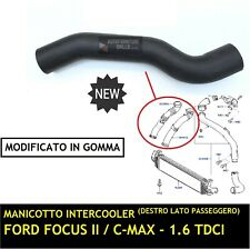 Manicotto MODIFICATO Turbo Destro Intercooler Ford Focus II Focus C-Max 1.6 TDCi