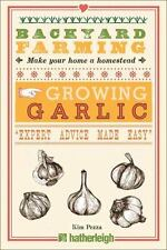 Backyard Farming: Growing Garlic Book~Types~Planting~Harvesting~Storing~Uses~NEW