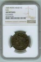 1839 Petite Head N-8 Large Cent NGC AU Details