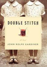 Double Stitch Gardiner, John Rolfe Hardcover