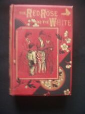 THE RED ROSE & THE WHITE ~W. H. DAVENPORT ADAMS ~GEORGE ROUTLEDGE ~1880