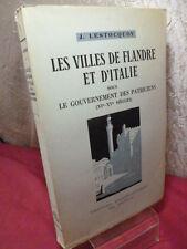 LES VILLES DE FLANDRE ET D'ITALIE   ( XIe -XVe siècle ) J.Lestocquoy