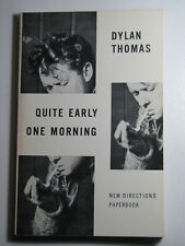 Quite Early One Morning by DYLAN THOMAS 1968 Paperback