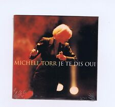 CD SINGLE (NEUF) MICHELE TORR JE TE DIS OUI
