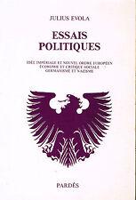 Livre: Julius Evola: essais politiques. pardès 1988 EO