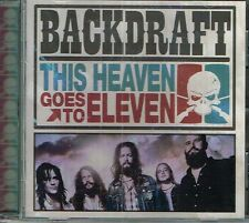 BACKDRAFT - THIS HEAVEN GOES TO ELEVEN (GMRCD9027) SWEDISH SOUTHERN ROCK CD