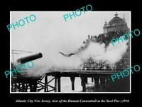 OLD LARGE HISTORIC PHOTO OF ATLANTIC CITY NEW JERSEY, THE HUMAN CANNONBALL c1930