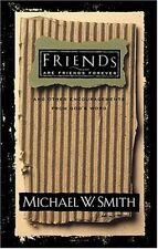 Friends are Friends Forever by Smith, Michael W. Hardback Book The Cheap Fast