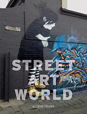 Arte Callejero World By Alison Young Libro de Bolsillo 9781780236704 Nuevo
