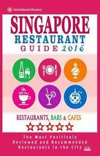 Singapore Restaurant Guide 2016 : Best Rated Restaurants in Singapore - 500...