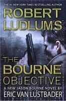 Robert Ludlum's the Bourne Objective (Jason Bourne Novels), Lustbader, Eric Van