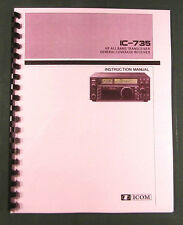 Icom Ic-735 Instruction manual - Premium Card Stock Covers & 32 Lb Paper!