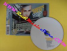 CD Singolo Roberto Giglio Cento Cose FM 22567 - 1030/2 no lp mc vhs dvd(S31)