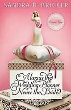 Always the Wedding Planner, Never the Bride (Emma Rae Creation)-ExLibrary