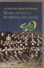 50 ans de hockey au service des jeunes Rosemont Hockey