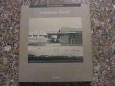CARLO MOLLINO 1905 1973 MONOGRAFIA ELECTA DESIGN ARCHITETTURA FOTO POLAROID