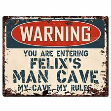 PP3374 WARNING ENTERING FELIX'S MAN CAVE Chic Sign Home Decor Funny Gift