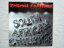 Single / THOMAS FORSTNER / AUSTRIA / RARITÄT / SOUTH AFRICAN CHILDREN / 1987 /