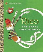 NEW Rico the Brave Sock Monkey (Little Golden Book) by Fione Rempt
