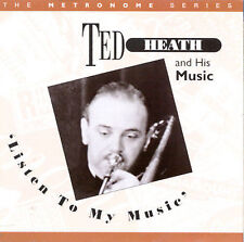 FREE US SHIP. on ANY 2 CDs! ~Used,VeryGood CD Ted Heath: Listen to My Music