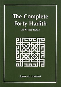 The Complete Forty Hadith compiled by Imam an-Nawawi