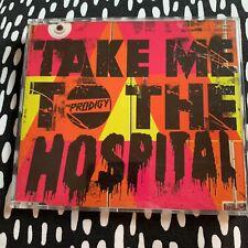 The Prodigy Take Me To The Hospital Rare CD single