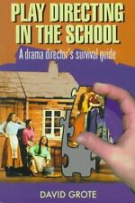 Play Directing in the School: A Drama Directors S