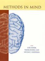 Methods in Mind (Cognitive Neuroscience) by Senior, Carl, Russell, Tamara, Gazz