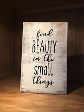 beauty in small things rustic wood sign, farmhouse style, home decor, handmade