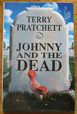 Terry Pratchett SIGNED and Dedicated Johnny and the Dead 1st edition UK Hardback
