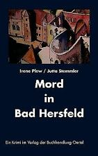 Mord in Bad Hersfeld by Irene Plew (2006, Paperback)