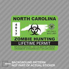 North Carolina Zombie Hunting Permit Sticker Decal Vinyl Outbreak Response