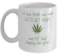 WEED coffee mug - A wise MAN - Funny marijuana rasta 420 gift cannabis ganja