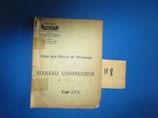 N°118 / RICHIER : rouleau compresseur type RT 8  : piéces de rechange