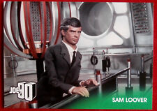 JOE 90 - SAM LOOVER - Card #04 - GERRY ANDERSON COLLECTION - Unstoppable 2017