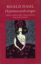 DE PRINSES EN DE STROPER (TWEE FABELS MET TEKENINGEN VAN S. WEVE) - Roald Dahl