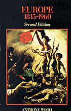 Europe, 1815-1960 by Anthony Wood (Paperback, 1985)