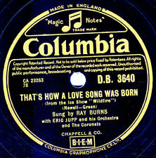 "MEGA RARE UK CHART HIT RAY BURNS 78 ""THAT'S HOW A LOVE SONG WAS BORN"" DB 3640 E+"