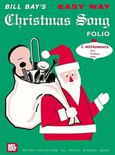 """Bill Bay'S """"Easy Way Christmas Song Folio"""" C Instruments Music Book-New On Sale!"""