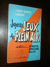 JOYEUX JEUX DE PLEIN AIR ET KERMESSE, GYMKHANA, RALLYE - C.-M. Laurent 1967
