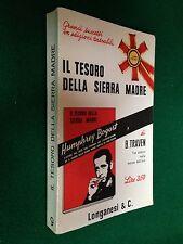 B.TRAVEN - IL TESORO DELLA SIERRA MADRE , Ed Longanesi Pocket (1965)
