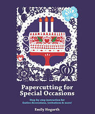 Papercutting for Special Occasions, Emily Hogarth, New Book