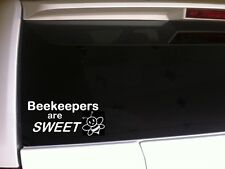 "Beekeepers Are Sweet sticker vinyl car decal 6""*A46 Honey Bee Hive wax comb"