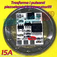 CIRCUITO PER TRASFORMARE PULSANTI PIEZO IN INTERRUTTORI switch toggle latching