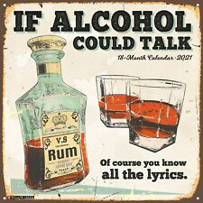 If Alcohol Could Talk 2021 Wall Calendar (Free Shipping)