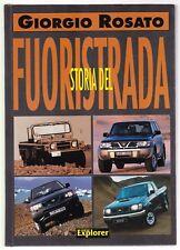 STORIA DEL FUORISTRADA - GIORGIO ROSATO - NEW EXPLORER 2001 [*NB7]