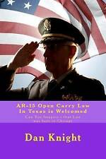 AR-15 Open Carry Law In Texas is Welcomed: Can You Imagine i that Law was here i