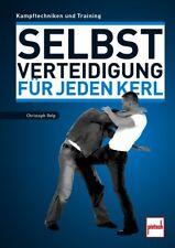 Selbstverteidigung für jeden Kerl Kampftechnik Training Hand-Buch Kampfsport